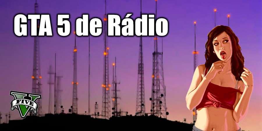 GTA 5 de Rádio