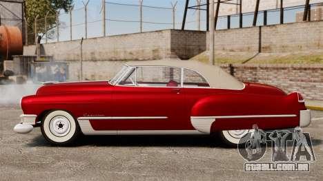 Cadillac Series 62 convertible 1949 [EPM] v1 para GTA 4 esquerda vista