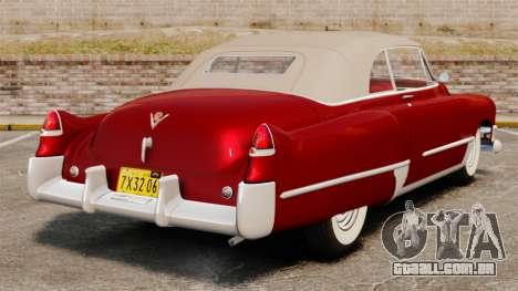 Cadillac Series 62 convertible 1949 [EPM] v1 para GTA 4 traseira esquerda vista