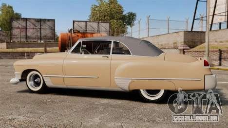 Cadillac Series 62 convertible 1949 [EPM] v4 para GTA 4 esquerda vista
