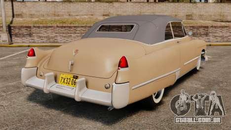 Cadillac Series 62 convertible 1949 [EPM] v4 para GTA 4 traseira esquerda vista