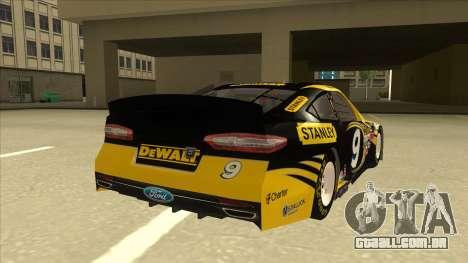 Ford Fusion NASCAR No. 9 Stanley DeWalt para GTA San Andreas vista direita