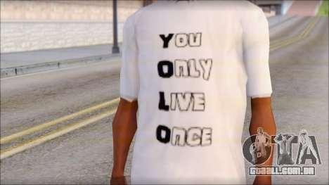 YOLO T-Shirt para GTA San Andreas terceira tela