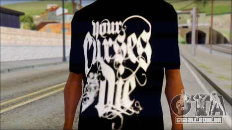 Your Curses Die Fan T-Shirt para GTA San Andreas terceira tela