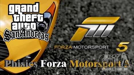 Physics from Forza Motorsport 5 para GTA San Andreas