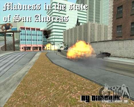 Insanidade, no estado de San Andreas v1.0 para GTA San Andreas sexta tela