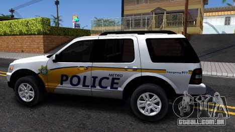 Ford Explorer Slicktop Metro Police 2010 para GTA San Andreas esquerda vista