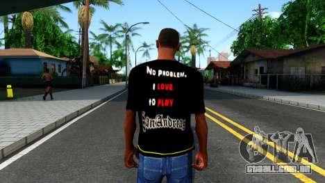 Love To Play San Andreas T-Shirt para GTA San Andreas terceira tela